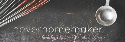 never homemaker