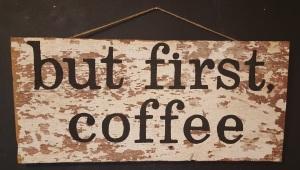 "DIY ""but first, coffee"" art"